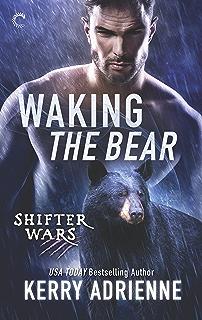 Waking the Bear (Shifter Wars Book 1)