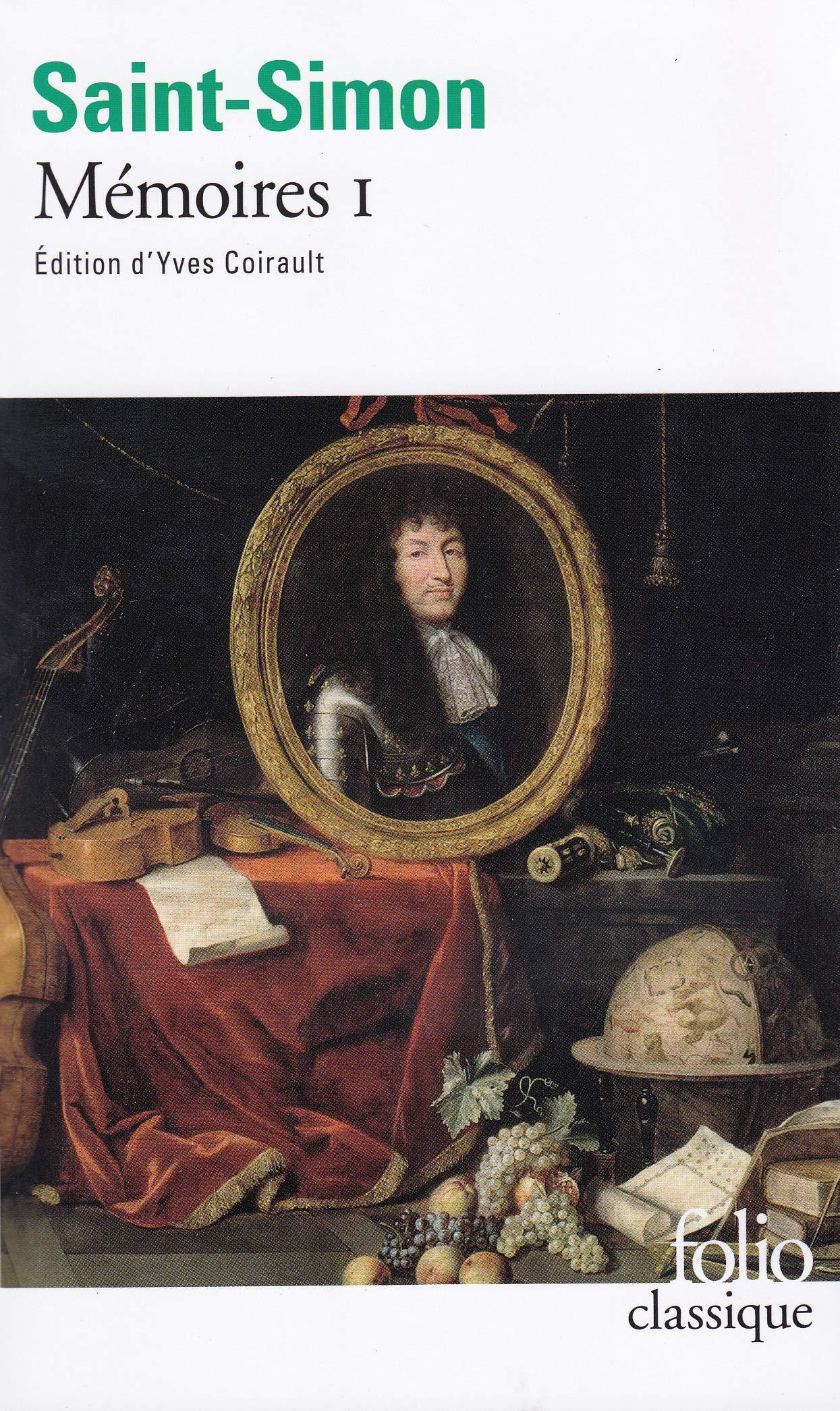 Amazon.fr - Mémoires, tome 1 - Saint-Simon, Coirault, Yves - Livres