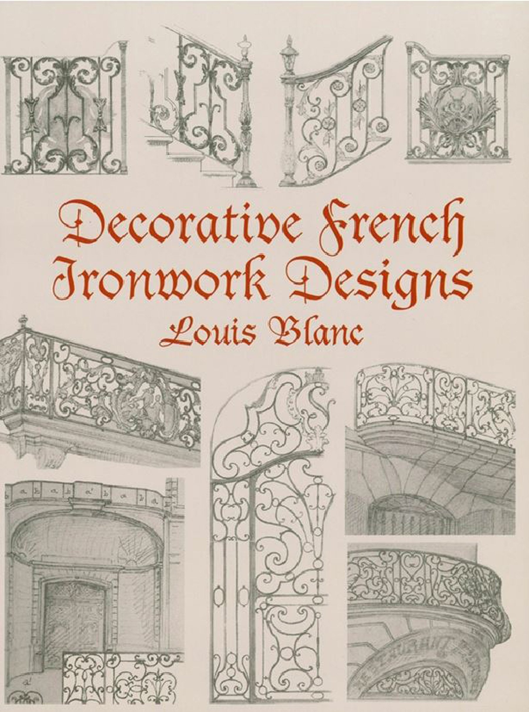 Decorative French Ironwork Designs (Dover Jewelry and Metalwork) (English Edition)