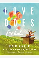 Love Does for Kids Kindle Edition