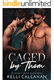 Caged By Them: A Dark MFM Romance (Descent Into Darkness Book 1)