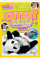 National Geographic Kids Cutest Animals Sticker Activity Book: Over 1,000 stickers! Paperback
