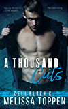 A Thousand Cuts (CELL BLOCK C Book 1)