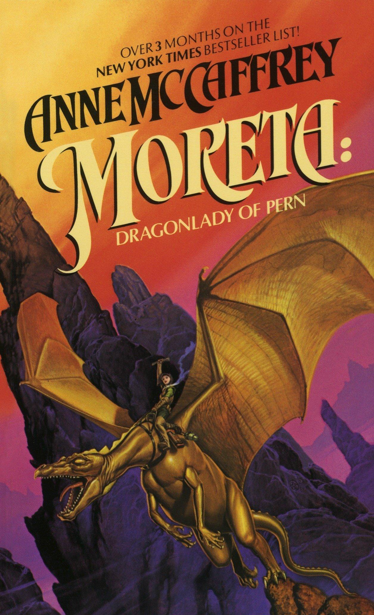 Moreta: Dragonlady of Pern: Anne McCaffrey, Michael Whelan: 9780345298737:  Amazon.com: Books