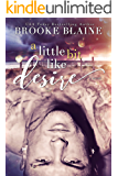 A Little Bit Like Desire (South Haven Book 2)