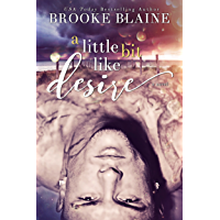 A Little Bit Like Desire (South Haven Book 2) (English Edition)