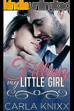 Filling My Little Girl - (A Fertile Taboo Romance)