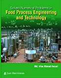 Solved Numerical Problems in Food Process Engineering & Technology