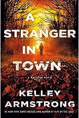 A Stranger in Town: A Rockton Novel (Casey Duncan Novels Book 6) Kindle Edition