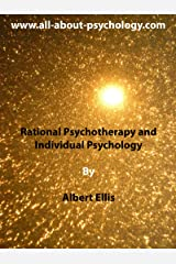 Rational Psychotherapy and Individual Psychology Kindle Edition