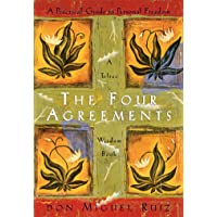 The Four Agreements Wisdom Book: A Practical Guide to Personal Freedom