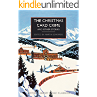 The Christmas Card Crime: and Other Stories (British Library Crime Classics)