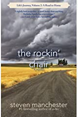 The Rockin' Chair: Life's Journey, Volume 2: A Road to Home Kindle Edition