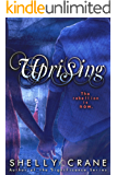 Uprising (A Collide Novel, Volume 2) (Collide series)