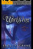 Uprising (A Collide Novel, Volume 2) (Collide series) (English Edition)
