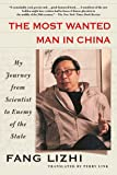The Most Wanted Man in China: My Journey from