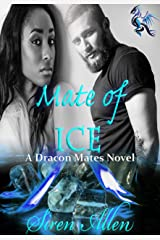 Mate Of Ice: BWWM Paranormal Romance (Dracon Mates Book 2) Kindle Edition