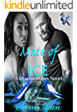 Mate Of Ice: BWWM Paranormal Romance (Dracon Mates Book 2)
