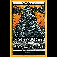 Nigromante: Bajo la tierra, un antiguo secreto despierta
