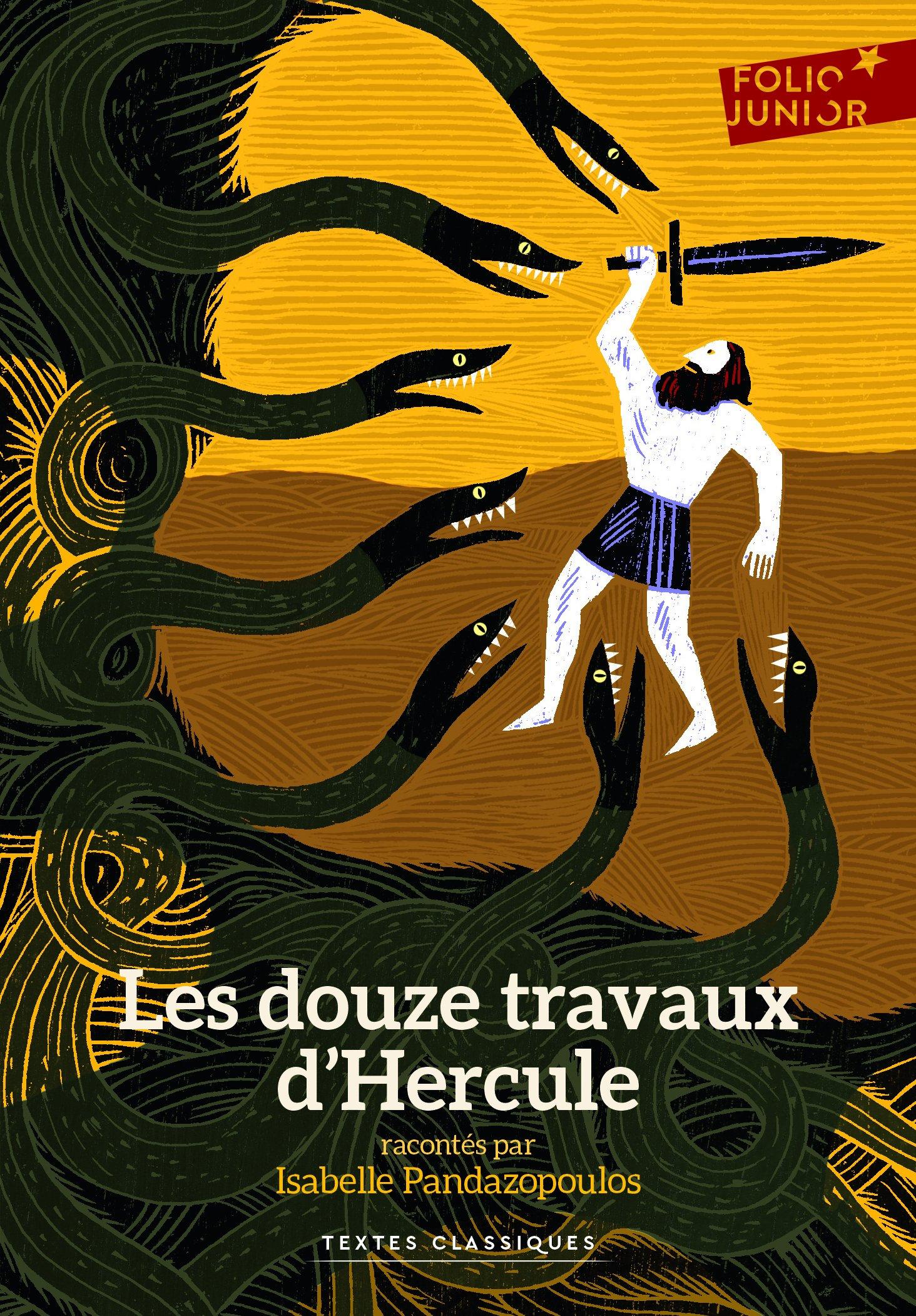 Les douze travaux d'Hercule (Anglais) Poche – 30 mai 2013 Isabelle Pandazopoulos Rémi Saillard Folio Junior 2070648710