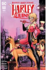 Batman: White Knight Presents: Harley Quinn (2020-) #3 (Batman: White Knight (2017-)) Kindle Edition