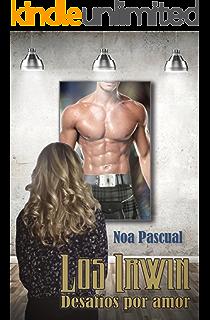 Los Irwin: Desafíos por amor (Saga Los Irwin nº 2) (Spanish Edition