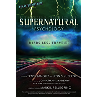 Supernatural Psychology: Roads Less Traveled (Popular Culture Psychology Book 8)