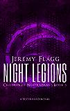 Night Legions (Children of Nostradamus Book 3)