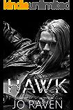 Hawk: (Billionaire, bad boy suspense romance) (Sex and Bullets Book 2)