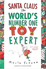 Santa Claus the World's Number One Toy Expert Kindle Edition