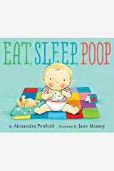Eat, Sleep, Poop Kindle Edition