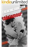 (dés)amour (French Edition)