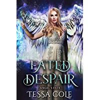 Fated Despair (Angel's Fate Book 4) (English Edition)