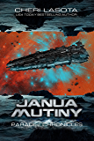 Janua Mutiny: A Paradisi Chronicles Novella (Paradisi Exodus Book 3)