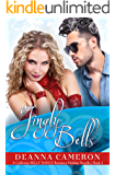 Jingly Bells: Holiday Novella (California Belly Dance Romance Series Book 4)