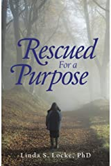 Rescued for a Purpose Kindle Edition
