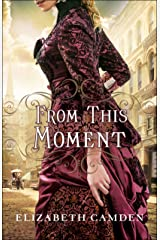 From This Moment Kindle Edition