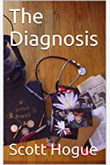 The Diagnosis (Stories My Grandfather Told Me Book 1) Kindle Edition