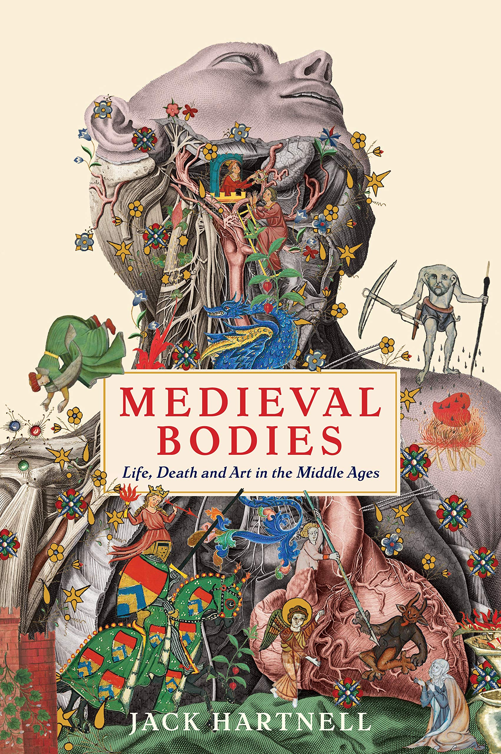 Medieval Bodies  Life Death And Art In The Middle Ages  Wellcome Collection