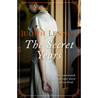The Secret Years: An emotional drama of love and survival (English Edition)