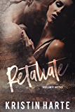 Retaliate: A Small Town Romantic Suspense Novel (Vigilante Justice Book 2)