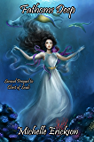 Fathoms Deep: (Epic Fantasy Series, Action Adventure, Magic, Sword Sorcery, Mystery, Romance, Family Saga): Second Prequel to Chest of Souls (Chest of Souls Prequel Book 2)