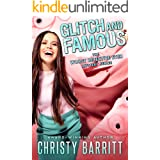 Glitch and Famous (The Worst Detective Ever Book 10)