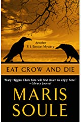 Eat Crow and Die (A P. J. Benson Mystery) Hardcover