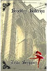 Brooklyn Ballerina Kindle Edition