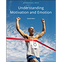 Understanding Motivation and Emotion, 7th Edition