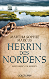 Herrin des Nordens: Historischer Roman (German Edition)