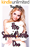 His Special Little One BUNDLE (Taboo Age Play Menage Erotic Romance)