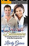 Secret Billionaire - Unexpected Love (Billionaire Romance Book 1)