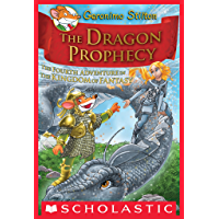 Geronimo Stilton and the Kingdom of Fantasy #4: The Dragon Prophecy